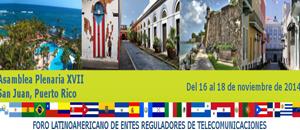 Regulatel realiza su XVII Asamblea Plenaria en Puerto Rico
