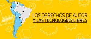 """América Latina promueve el """"Copyleft"""" en la utilización del Software Libre"""
